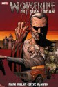 Wolverine: Old Man Logan - Steve McNiven, Mark Millar