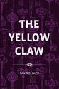 The Yellow Claw - Sax Rohmer