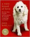 A Rare Breed of Love - Jana Kohl