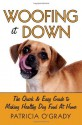 Woofing it Down - Guide to Making Healthy Dog Food At Home - Patricia O'Grady