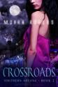 Crossroads - Moira Rogers
