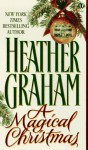A Magical Christmas - Heather Graham