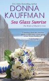Sea Glass Sunrise - Donna Kauffman