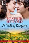 A Taste of Sauvignon (The Napa Wine Heiresses Book 3) - Heather Heyford