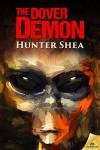 The Dover Demon - Hunter Shea
