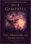 The Dragons of Dorcastle - Jack Campbell