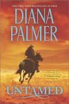 Untamed - Diana Palmer