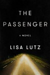 The Passenger - Lisa Lutz