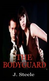 The Bodyguard - J Steele
