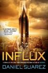 Influx - Daniel Suarez