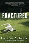 Fractured - Catherine McKenzie