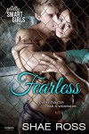 Fearless (Entangled Embrace) (Pretty Smart Girls) - Shae Ross