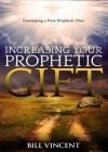 Increasing Your Prophetic Gift - Bill Vincent