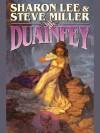 Duainfey (The Fey Duology) - Steve Miller, Sharon Lee
