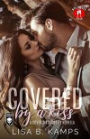 Covered by a Kiss: A Cover Six Security Novella - Lisa B. Kamps