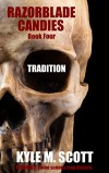 Tradition: An Easter Nightmare (Razorblade Candies Book 4) - Kyle M. Scott