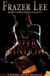 The Leper Window (A Daniel Gates Novella) - Frazer Lee