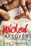 Wicked Takeover - Tina Donahue