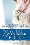 The Billionaire Bride (The Brides of Holland Springs Book 1) - Marquita Valentine