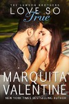 Love So True (The Lawson Brothers Book 2) - Marquita Valentine