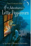 The Adventures of Lettie Peppercorn - Sam Gayton, Poly Bernatene