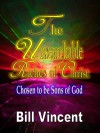 The Unsearchable Riches of Christ - Bill Vincent