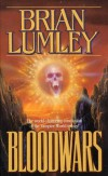 Bloodwars (Necroscope: Vampire World Trilogy) - Brian Lumley