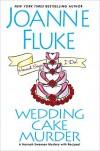 Wedding Cake Murder (Hannah Swensen Book 19) - Joanne Fluke