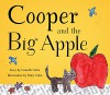 Cooper and the Big Apple - Camille Cohn, Riley Cohn