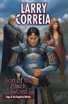 Son of the Black Sword - Larry Correia