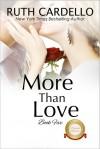 More Than Love (The Barrington Billionaires Book 5) - Ruth Cardello