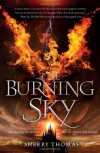 The Burning Sky (The Elemental Trilogy) by Thomas, Sherry (2013) Hardcover - Sherry Thomas