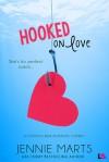 Hooked on Love - Jennie Marts