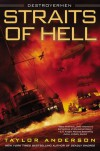 Straits of Hell - Taylor Anderson