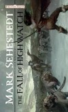 The Fall of Highwatch - Mark Sehestedt