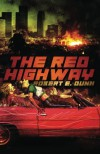 The Red Highway - E. Robert Dunn, David G. Barnett, Erik Wilson