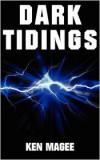 Dark Tidings - Ken Magee