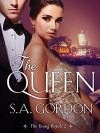 The Queen: The Young Royals 2 - S.A. Gordon