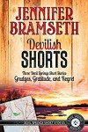 Devilish Shorts: Three Devil Springs Short Stories - Jennifer Bramseth