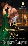 One Scandalous Kiss: An Accidental Heirs Novel - Christy Carlyle