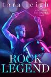 Rock Legend - Tara Leigh