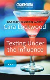 Texting Under the Influence - Cara Lockwood