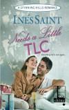 Needs a Little TLC - Ines Saint
