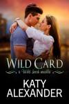 Wild Card - Katy Alexander