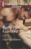 Under the Mistletoe - Katherine Garbera