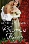 Christmas Kisses - Cynthia A Clement
