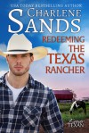 Redeeming the Texas Rancher (Forever Texan Book 3) - Charlene Sands