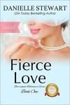 Fierce Love - Sweet (The Barrington Billionaires Book 1) - Danielle Stewart