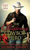 The Christmas Cowboy Hero (Heart of Texas) - Donna Grant