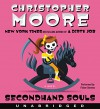 Secondhand Souls CD: A Novel - Fisher Stevens, Christopher Moore